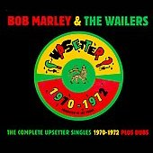 Complete Upsetter Singles 1970-1972 Plus Dubs: Deluxe Edition