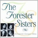 The Forester Sisters - Greatest Gospel Hits