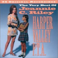 Harper Valley PTA: The Very Best of Jeannie C. Riley