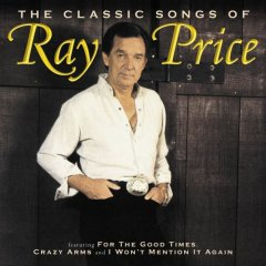 The Classic Songs of Ray Price