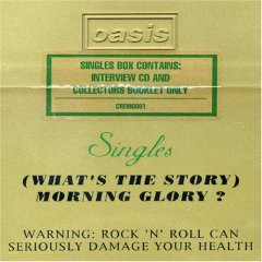 (What's the Story) Morning Glory? Singles Box Set