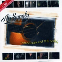 Air Supply: The Singer and The Song