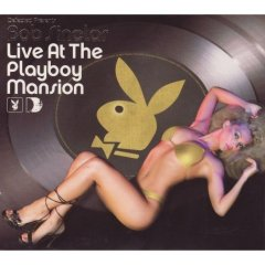 Live at the Playboy Mansion