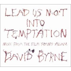 Lead Us Not Into Temptation: Music from the film Young Adam