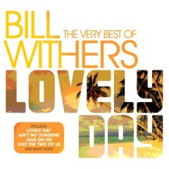 Very Best of Bill Withers: Lovely Day
