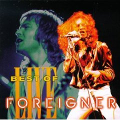 The Best of Foreigner Live