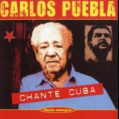Chante Cuba: Best of Carlos Puebla