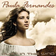 Dust In The Wind - Paula Fernandes