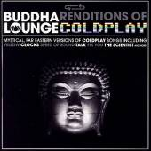 Buddha Renditions Of Lounge Coldplay