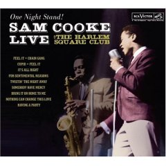 One Night Stand: Sam Cooke Live at the Harlem Square Club, 1963