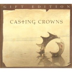 Casting Crowns Gift Edition (W/Dvd)