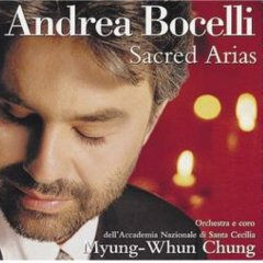 Andrea Bocelli - Sacred Arias / Myung-Whun Chung