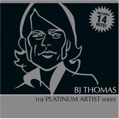 B.J. Thomas: Platinum Artist Series