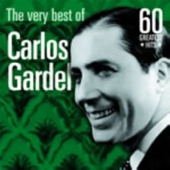 The Very Best of Carlos Gardel