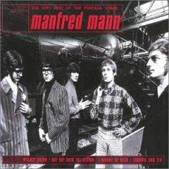 The Very Best Of The Fontana Years: Manfred Mann