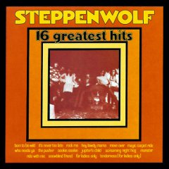 Steppenwolf - 16 Greatest Hits