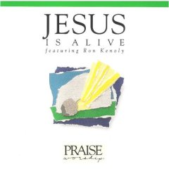 Jesus Is Alive: Hosanna Music Praise Worship