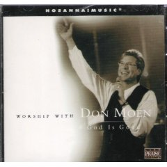 Worship With Don Moen God Is Good