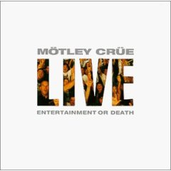 Live - Entertainment or Death
