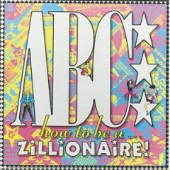 How to Be A...Zillionaire!