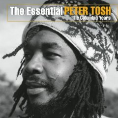 The Essential Peter Tosh: The Columbia Years