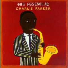 The Essential Charlie Parker