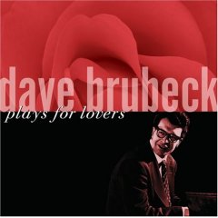 Dave Brubeck Plays for Lovers