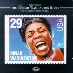 First Issue: The Dinah Washington Story (The Original Recordings)